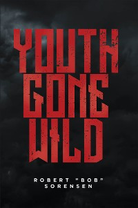 Cover Youth Gone Wild