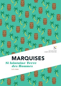 Cover Marquises : Si lointaine Terre des Hommes