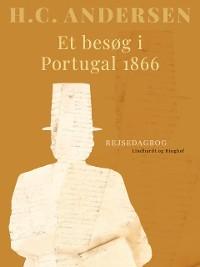 Cover Et besøg i Portugal 1866