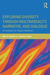 Cover Exploring Diversity through Multimodality, Narrative, and Dialogue