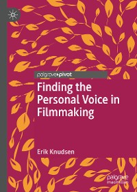 Cover Finding the Personal Voice in Filmmaking