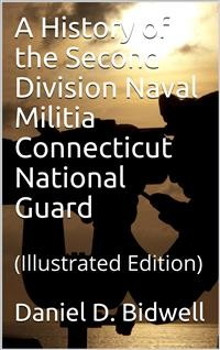 Cover A History of the Second Division Naval Militia Connecticut National Guard