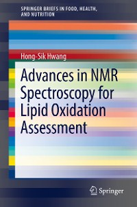 Cover Advances in NMR Spectroscopy for Lipid Oxidation Assessment