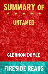 Cover Untamed by Glennon Doyle: Summary by Fireside Reads