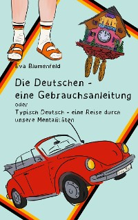 Cover Die Deutschen - eine Gebrauchsanleitung