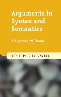 Cover Arguments in Syntax and Semantics