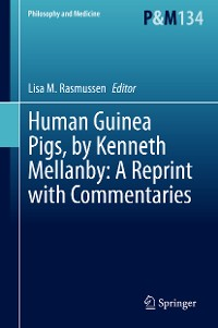 Cover Human Guinea Pigs, by Kenneth Mellanby: A Reprint with Commentaries