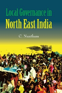 Cover Local Governance in North-East India