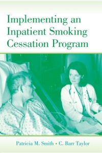 Cover Implementing an Inpatient Smoking Cessation Program