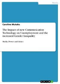 Cover The Impact of new Communication Technology on Unemployment and the increased Gender Inequality