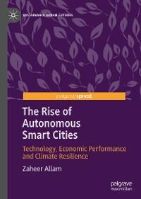 Cover The Rise of Autonomous Smart Cities