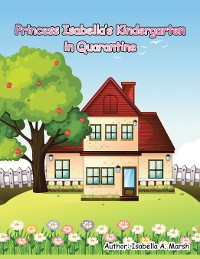 Cover Princess Isabella's Kindergarten in Quarantine