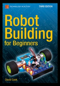 Cover Robot Building for Beginners, Third Edition