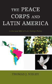 Cover The Peace Corps and Latin America