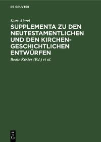 Cover Supplementa zu den Neutestamentlichen und den Kirchengeschichtlichen Entwürfen