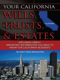 Cover Your California Wills, Trusts, & Estates Explained Simply