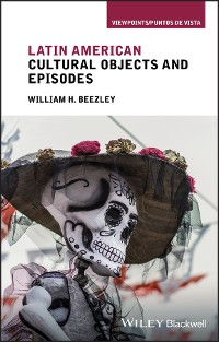 Cover Latin American Cultural Objects and Episodes