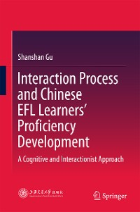 Cover Interaction Process and Chinese EFL Learners' Proficiency Development