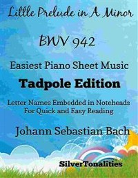 Cover Little Prelude in A Minor Bwv 942 Easiest Piano Sheet Music Tadpole Edition
