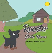 Cover Rooster Finds Home