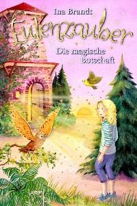 Cover Eulenzauber (12). Die magische Botschaft