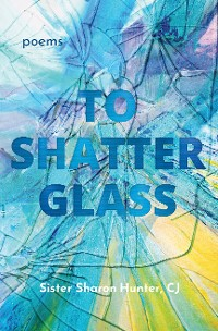 Cover To Shatter Glass