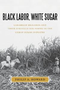 Cover Black Labor, White Sugar