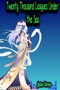 Cover Twenty Thousand Leagues Under the Sea