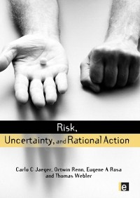 Cover Risk, Uncertainty and Rational Action