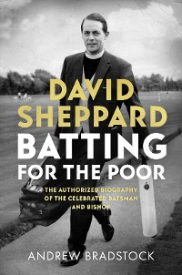 Cover David Sheppard: Batting for the Poor