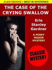 Cover The Case of the Crying Swallow