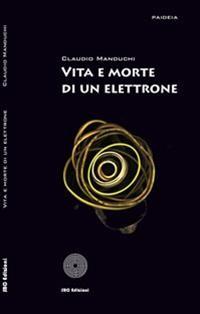 Cover Vita e morte di un elettrone