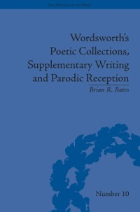 Cover Wordsworth's Poetic Collections, Supplementary Writing and Parodic Reception