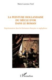 Cover La peinture hollandaise du siEcle d'or dans le roman - repre