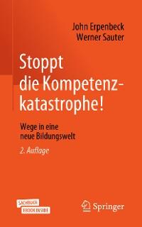 Cover Stoppt die Kompetenzkatastrophe!