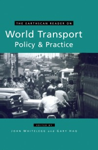 Cover Earthscan Reader on World Transport Policy and Practice