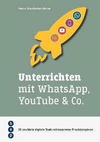 Cover Unterrichten mit WhatsApp, YouTube & Co. (E-Book, Neuauflage)