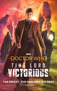 Cover Doctor Who: The Knight, The Fool and The Dead