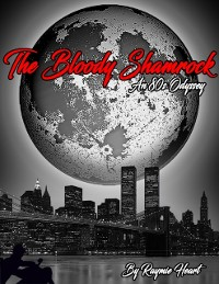 Cover Bloody Shamrock: An 80s Odyssey