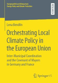 Cover Orchestrating Local Climate Policy in the European Union