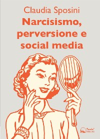 Cover Narcisismo, perversione e social media