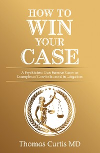 Cover How to Win Your Case