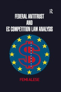 Cover Federal Antitrust and EC Competition Law Analysis