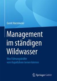Cover Management im ständigen Wildwasser