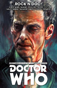 Cover Doctor Who - Der Zwölfte Doctor, Band 5 - Rock'n'Doc