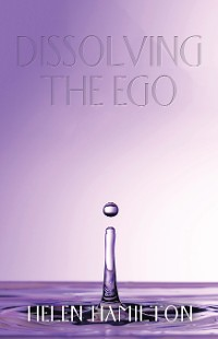 Cover Dissolving the Ego