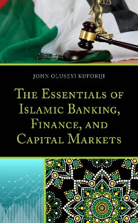 Cover The Essentials of Islamic Banking, Finance, and Capital Markets