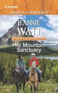 Cover Her Mountain Sanctuary (Mills & Boon Superromance) (The Brodys of Lightning Creek, Book 6)