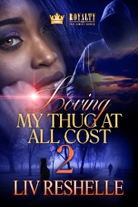 Cover Loving My Thug At All Cost 2