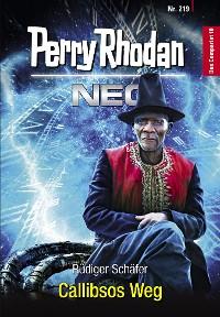 Cover Perry Rhodan Neo 219: Callibsos Weg